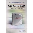 SQL Server 2008. Guía práctica