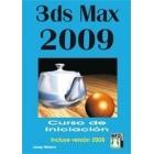 3 ds max 2009. Curso de iniciación