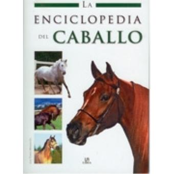 La enciclopedia del Caballo