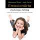 Emocionarte con los niños. El Arte de acompañar a los niños en su emoción