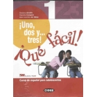 ¡Uno, dos y... tres! ¡Qué fácil! 1 + CD audio/ROM y Portfolio