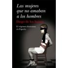 Las mujeres que no amaban a los hombres. El régimen feminista en España