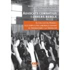 Advocats combatius i obrers rebels. El Col·lectiu Ronda i els conflictes laborals durant el franquisme i la transició
