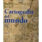 Cartografía del mundo. Atlas de Cartografía de los siglos XIV hasta 1914