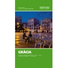 Gràcia. Barcelona Barri a Barri