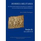 Horrea Militaria. Aprovisionamiento de grano al ejército en el occidente del Imperio Romano