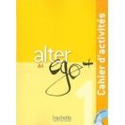 Alter Ego + 1 (A1). Cahier d'activités + CD
