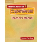 Present Yourself 1 Experiences Teacher's Manual