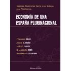 Economía de una España federal. Razones para una Europa sin fronteras