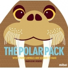 The Polar Pack : With 5 Paper Animals and Scenery to Make