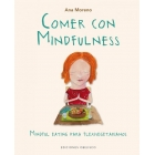 Comer con Mindfulness.Mindful eating para flexivegetarianos.