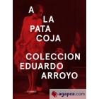 A la pata coja. Colección Eduardo Arroyo