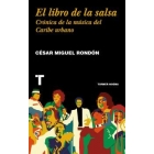 El libro de la salsa. Crónica de la música del Caribe urbano