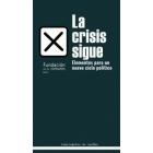 La crisis sigue. Elementos para un nuevo ciclo político