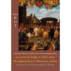 La Corte de Felipe IV (1621-1665) Reconfiguración de la Monarquía católica Tomo IV: Los Reinos y la política internacional.Vol. 2: Las Cortes virreinales peninsulares y Flandes