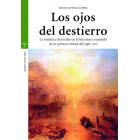 Los ojos del destierro: la temática del exilio en la literatura española de la primera mitad del siglo XIX