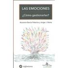 Emociones ¿Como Gestionarlas?