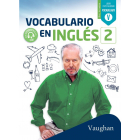 Vocabulario en Inglés 2 - Nivel Intermedio - Vaughan