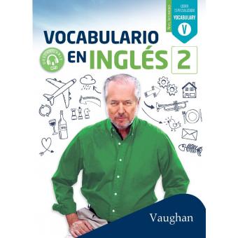 Vocabulario en Inglés 2 - Nivel Intermedio - Vaughan