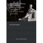 Instituciones artísticas del franquismo. Las exposiciones nacionales de Bellas Artes (1941-1968)