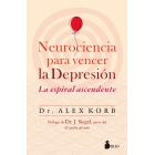 Neurociencia para vencer la depresión. La espiral ascendente