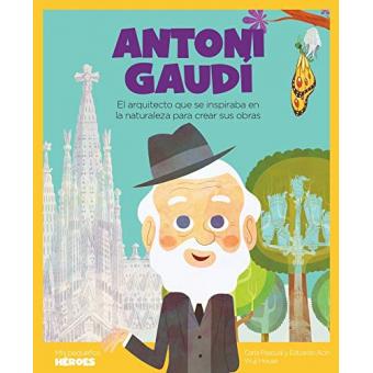 Antoni Gaudí. El arquitecto que se inspiraba en la naturaleza para crear sus obras