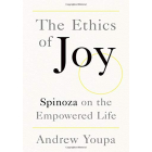 The Ethics of Joy: Spinoza on the Empowered Life