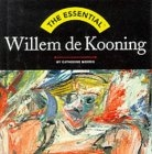 The essential Willem de Kooning
