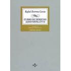Curso de Derecho Administrativo.  Vol. I, Tomo 2: Organización administrativa (12 ed.)