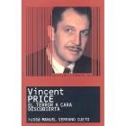 Vincent Price: el terror a cara descubierta