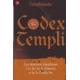 Codex Templi. Los misterios templarios a la luz de la Historia y de la Tradición