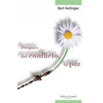 Después del conflicto, la paz