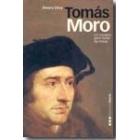 Tomás Moro. Un hombre para todas las horas