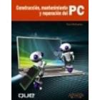 Construcción, mantenimiento y reparación del PC