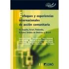 Enfoques y experiencias internacionales de acción comunitaria. En España, Israel, Finlandia, Estados Unidos de América y Brasil