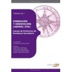 Cuerpo de Profesores de Enseñanza Secundaria. Formación y Orientación Lanoral (FOL).Vol I
