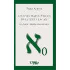 Apuntes matemáticos para leer a Lacan . 2 Lógica y teoria de conjuntos