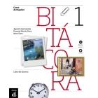 Bitácora 1. Libro del alumno + CD