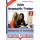 Kohls Grammatik-Trainer / Satzteile & Satzarten