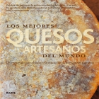 Los mejores quesos artesanos del mundo