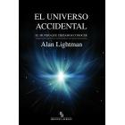 El Universo accidental. El mundo que creíamos conocer.