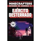 Ejército desterrado. Una increíble aventura para minecrafters. Defensores del Overworld