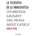 La filosofia de la immediatesa. 1714 bressol sagnant del pensament català