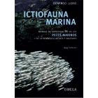 Ictiofauna marina. Manual de identificación de los peces marinos de la península ibérica y baleares. 954 especies.