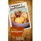 Coques i pastissets. Mini receptaris