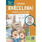 Explorem Barcelona! Descobrim la ciutat en família