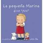 La pequeña Marina dice no