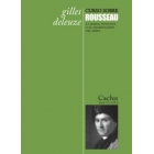 Curso sobre Rousseau: la moral sensitiva o el materialismo del sabio