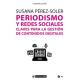 Periodismo y redes sociales. Claves para la gestión de contenidos digitales
