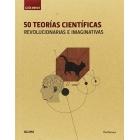 50 teorías científicas. Revolucionarias e imaginativas